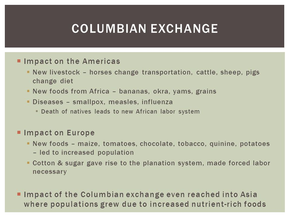 what was an effect of the columbian exchange
