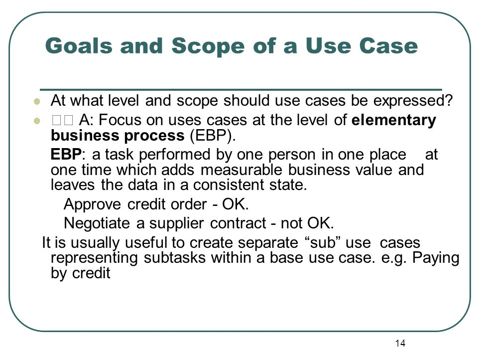 Goals and Scope of a Use Case