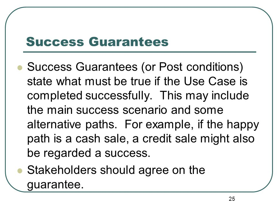 Success Guarantees
