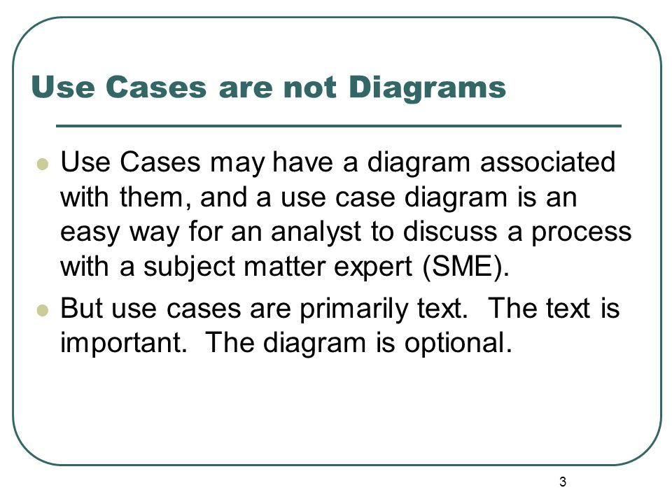 Use Cases are not Diagrams