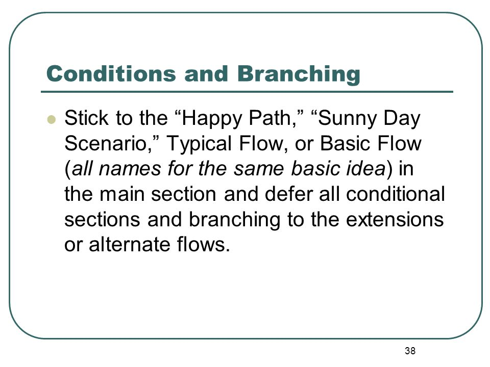 Conditions and Branching