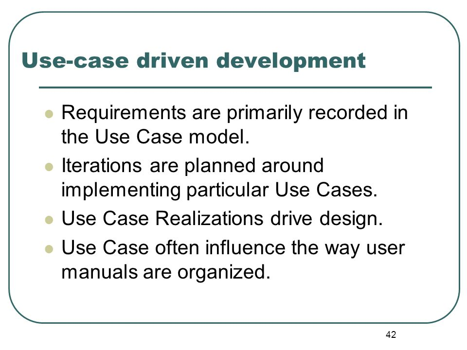 Use-case driven development