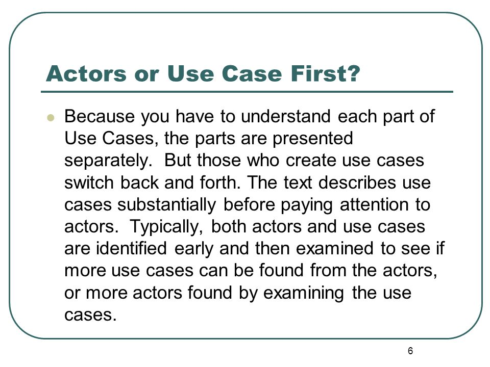 Actors or Use Case First