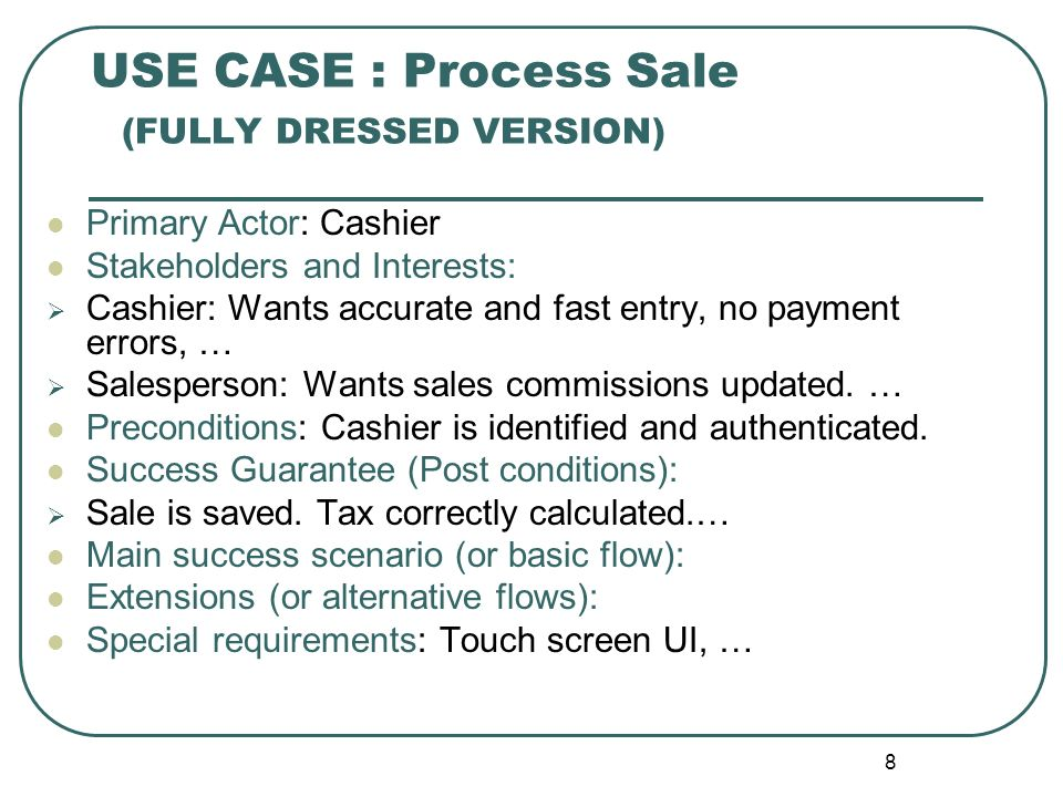 USE CASE : Process Sale (FULLY DRESSED VERSION)