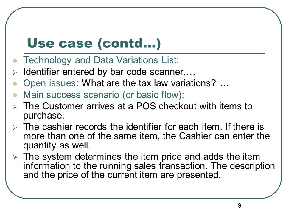 Use case (contd…) Technology and Data Variations List: