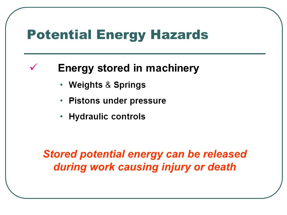Potential Energy Hazards