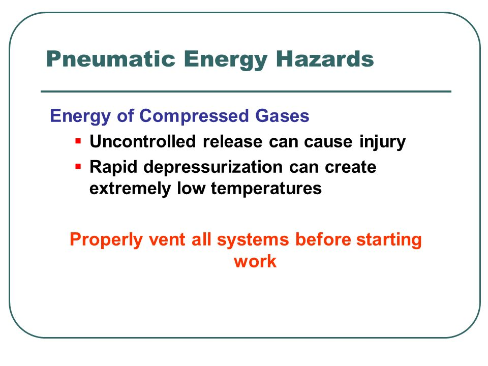 Pneumatic Energy Hazards