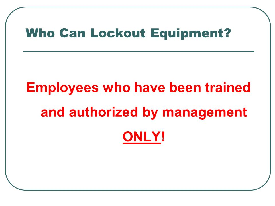Who Can Lockout Equipment