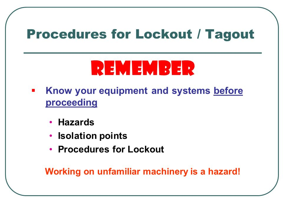 Procedures for Lockout / Tagout