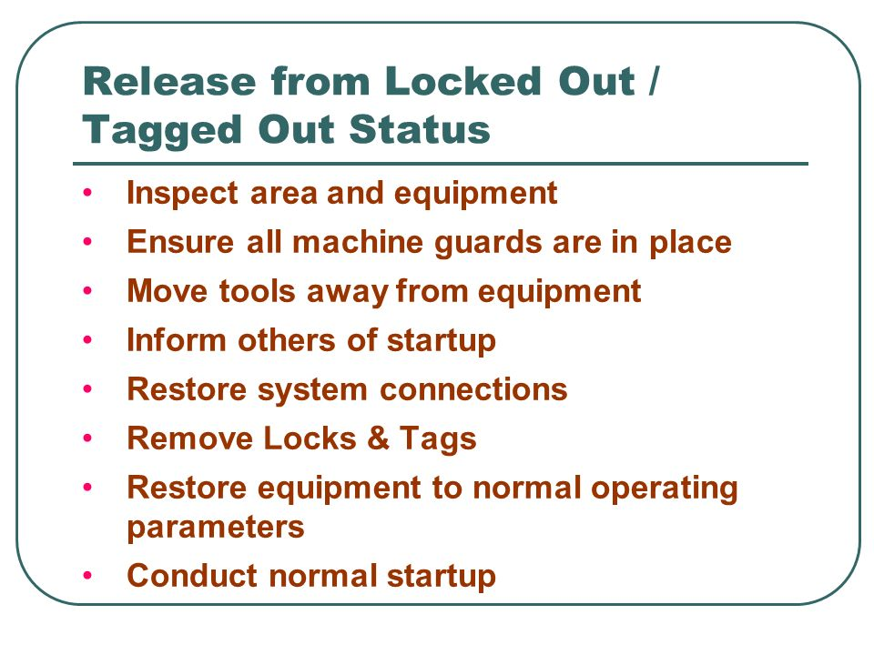 Release from Locked Out / Tagged Out Status