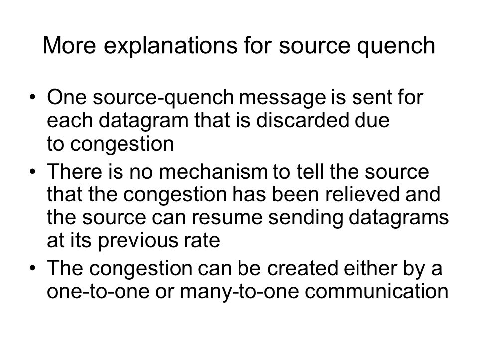 More explanations for source quench