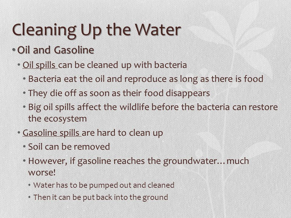 Cleaning Up the Water Oil and Gasoline