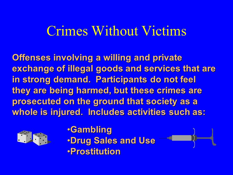 Crimes Without Victims