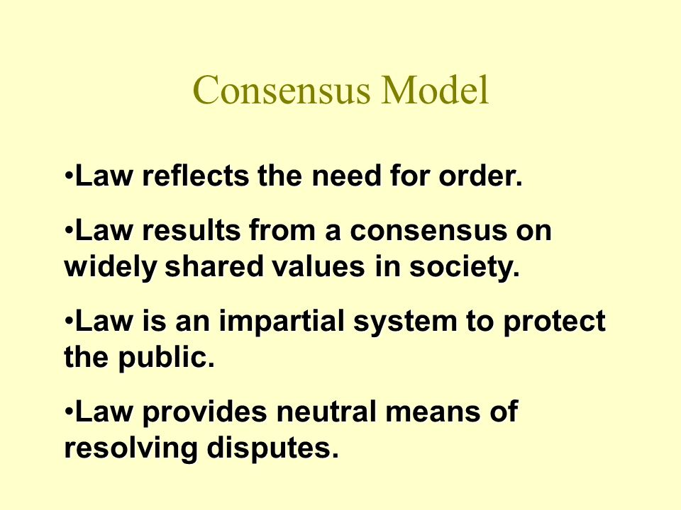 Consensus Model Law reflects the need for order.