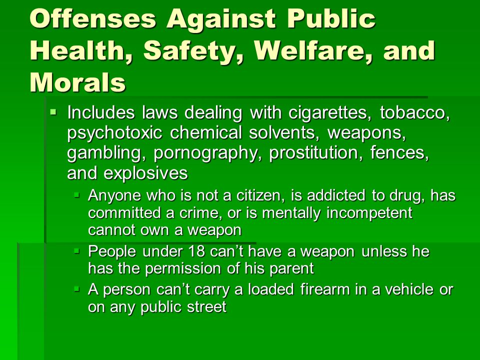 Offenses Against Public Health, Safety, Welfare, and Morals