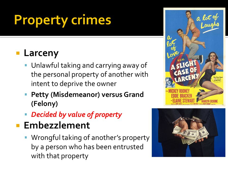 Property crimes Larceny Embezzlement