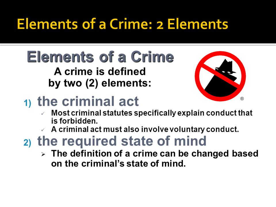 Elements of a Crime: 2 Elements