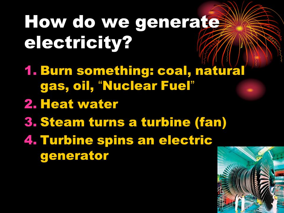 How do we generate electricity