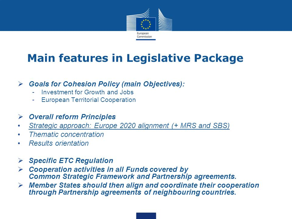 Main features in Legislative Package