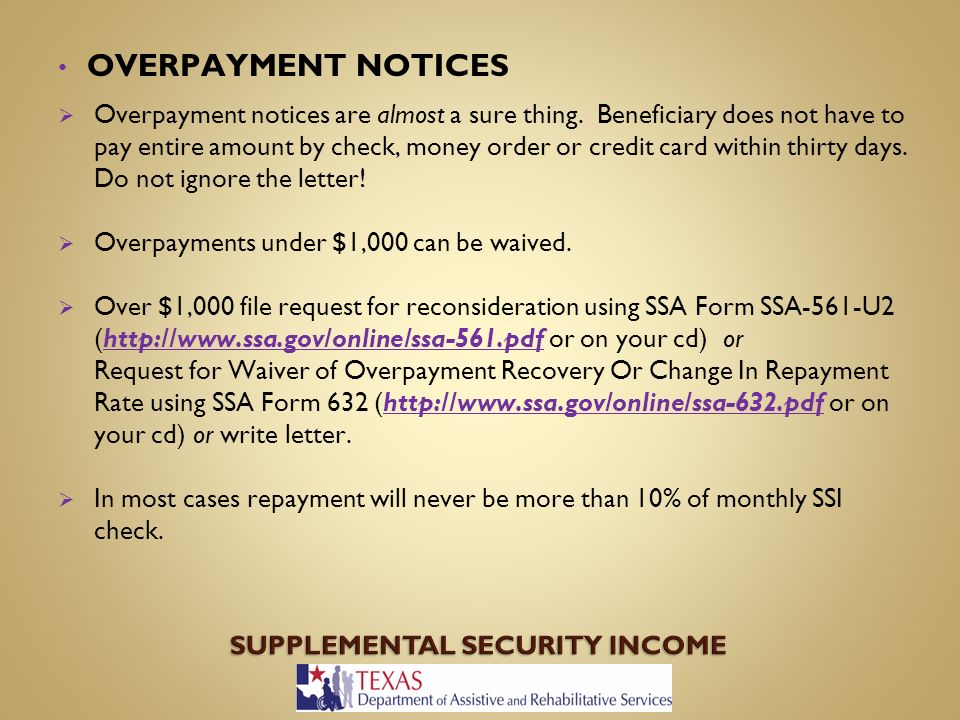 BENEFITS AND WORK INCENTIVES Supplemental Security Income