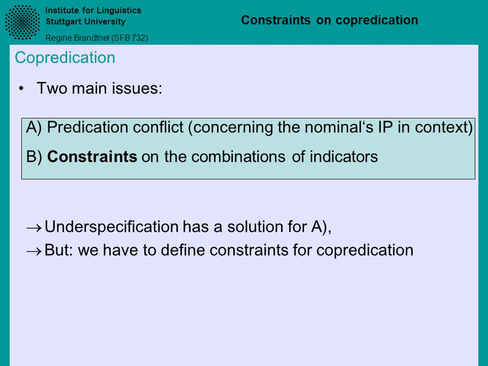 A) Predication conflict (concerning the nominal's IP in context)