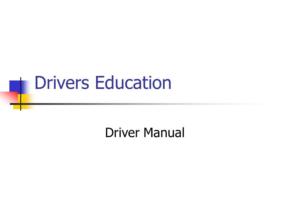 Drivers Education Driver Manual