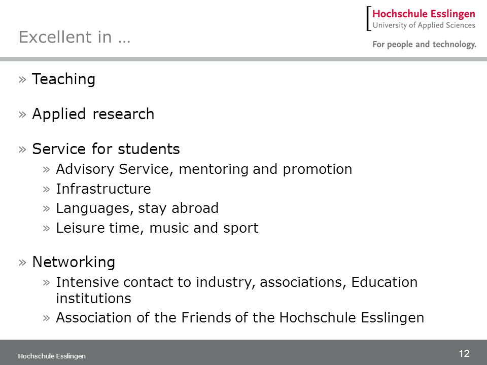 Excellent in … Teaching Applied research Service for students