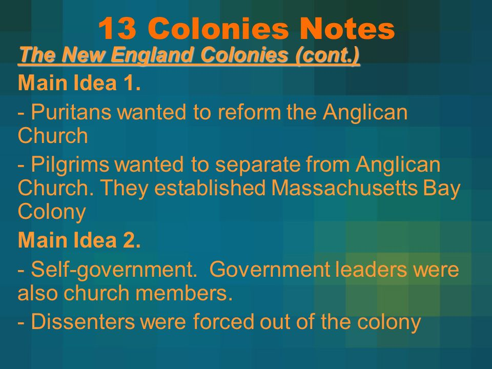 13 Colonies Notes Main Idea 1.