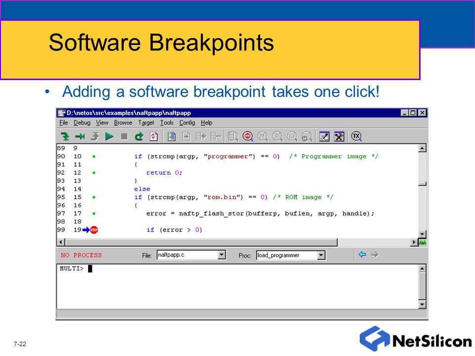 Software Breakpoints Adding a software breakpoint takes one click!