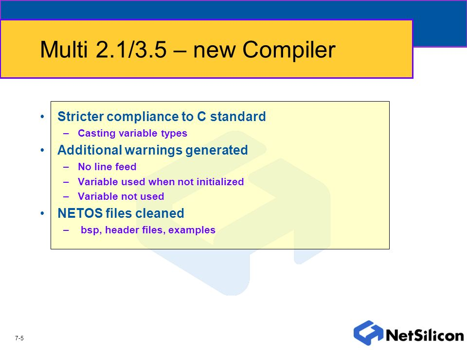 Multi 2.1/3.5 – new Compiler Stricter compliance to C standard