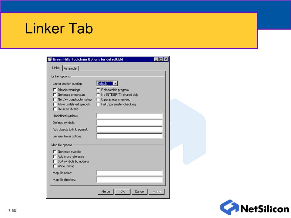 Linker Tab The Linker tab gives the user the ability to control linker specific options, as well as how mapfiles will be generated.