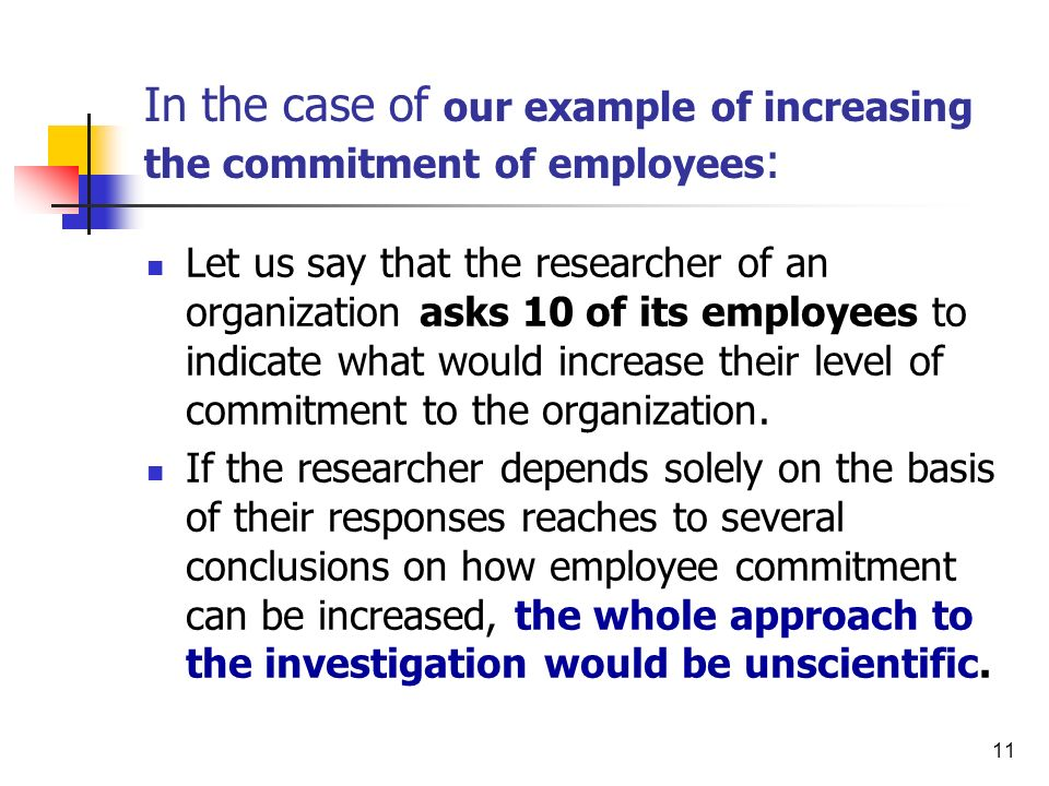 In the case of our example of increasing the commitment of employees: