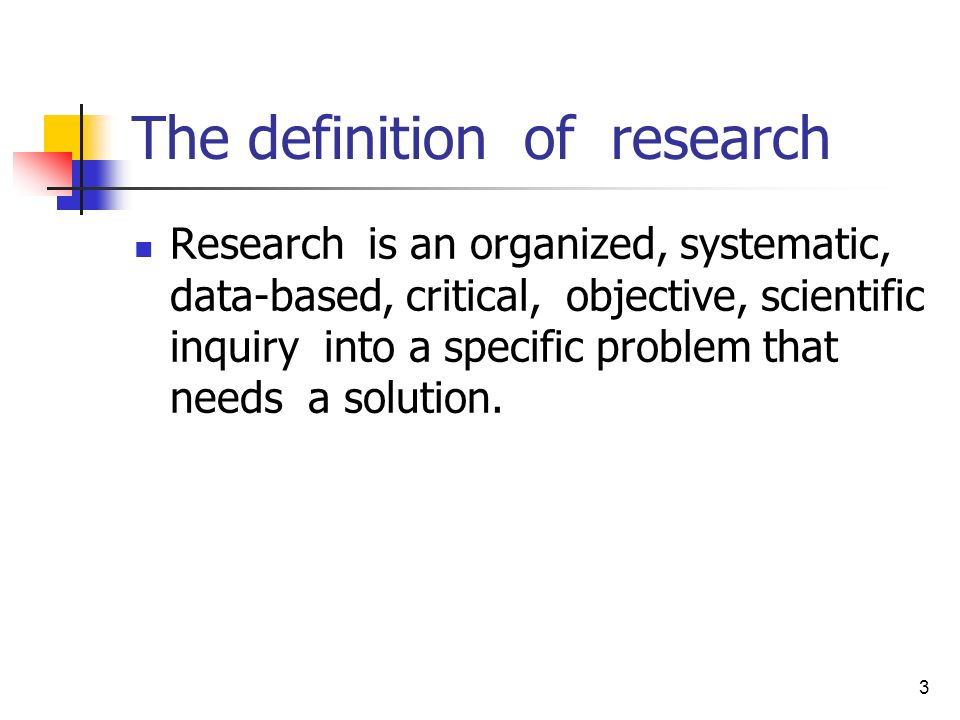 The definition of research