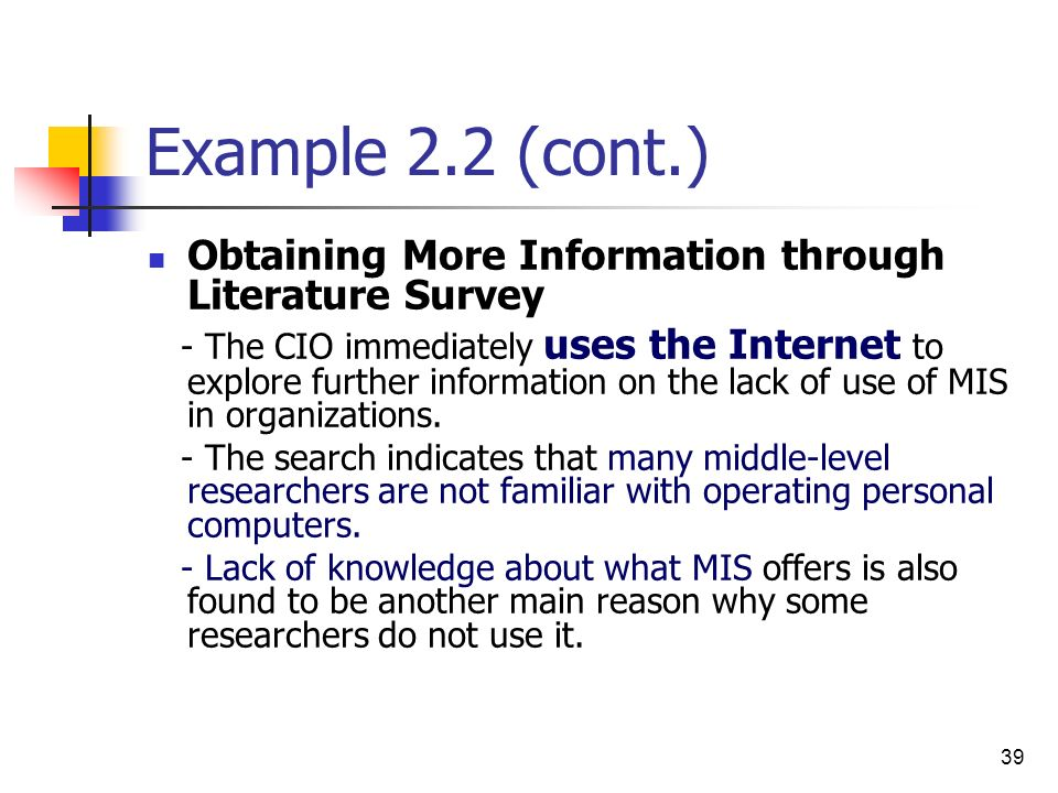 Example 2.2 (cont.) Obtaining More Information through Literature Survey.