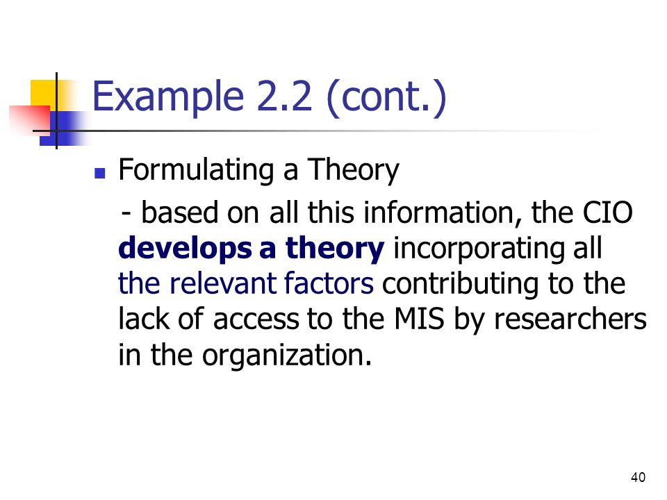 Example 2.2 (cont.) Formulating a Theory