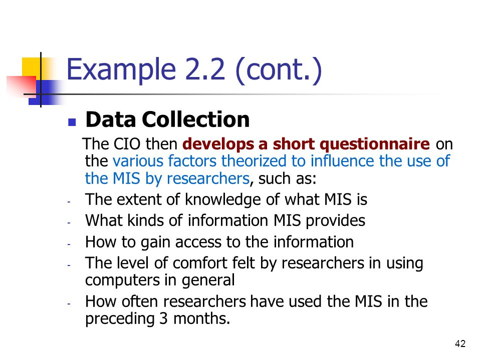 Example 2.2 (cont.) Data Collection