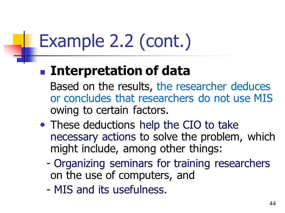 Example 2.2 (cont.) Interpretation of data