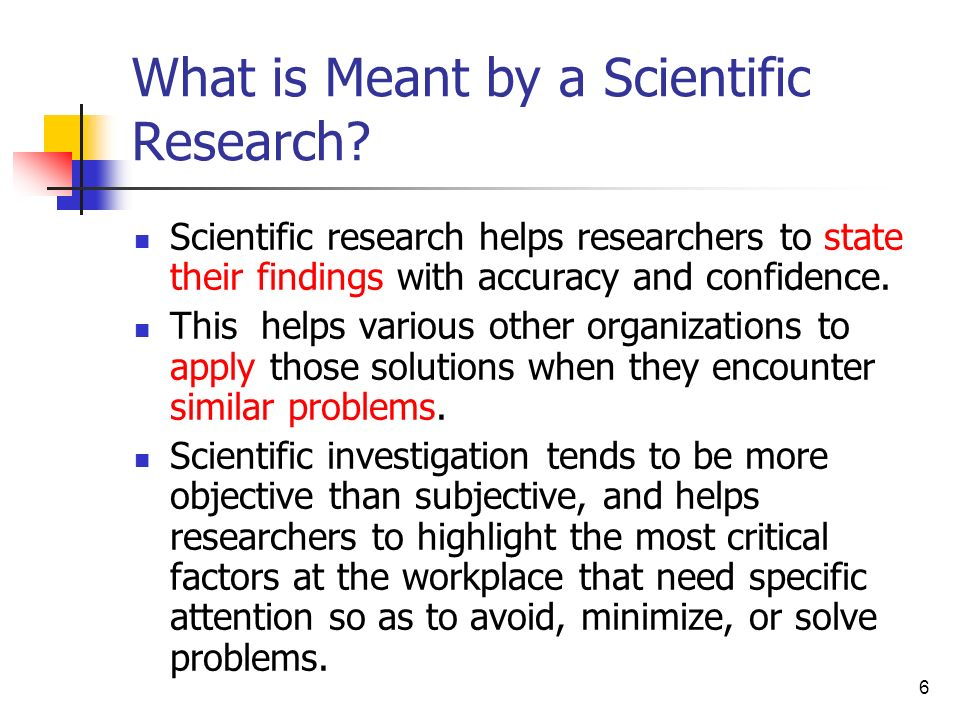 What is Meant by a Scientific Research