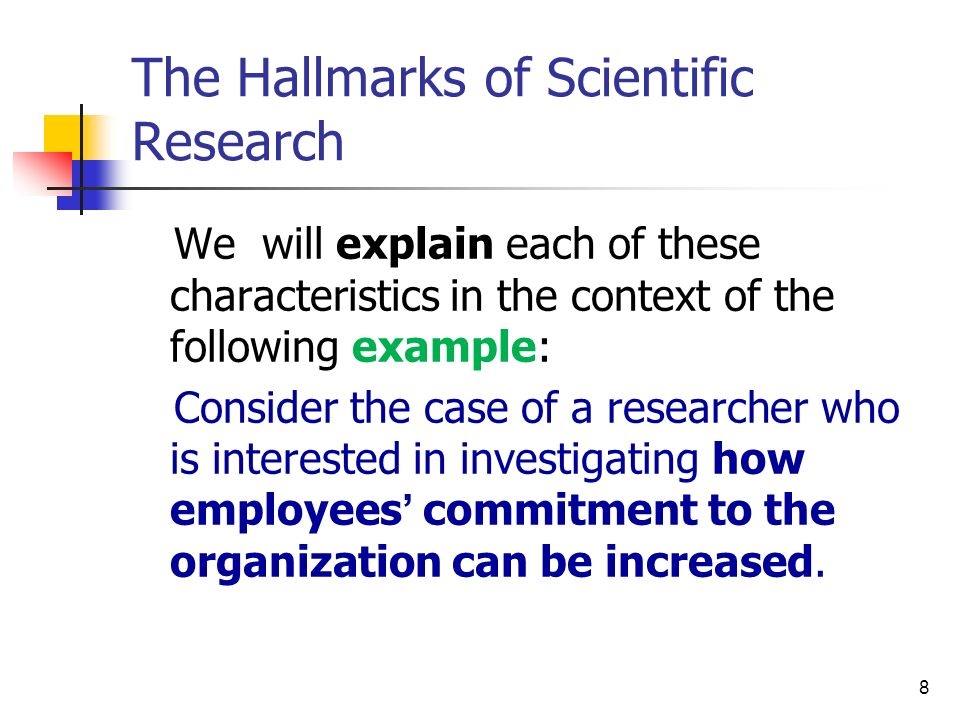The Hallmarks of Scientific Research