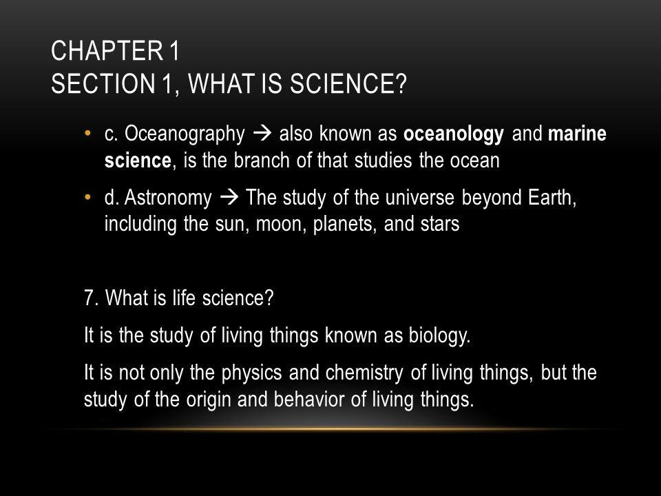 Chapter 1 Section 1, What is Science