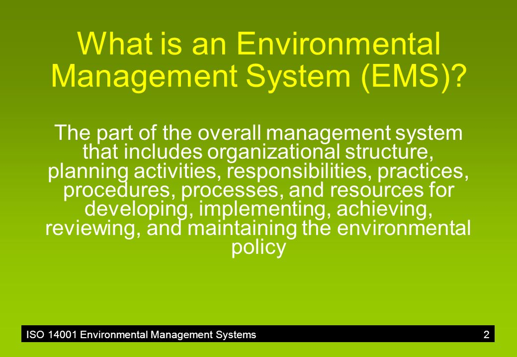 OVERVIEW OF ISO ENVIRONMENTAL MANAGEMENT SYSTEMS  - ppt download