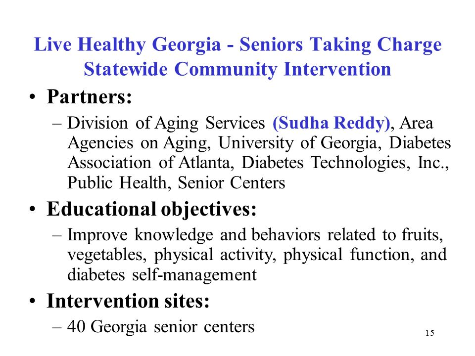 Live Healthy Georgia, Seniors Taking Charge!!! - ppt video online