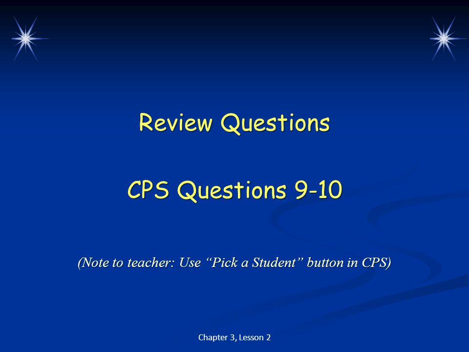 Review Questions CPS Questions 9-10