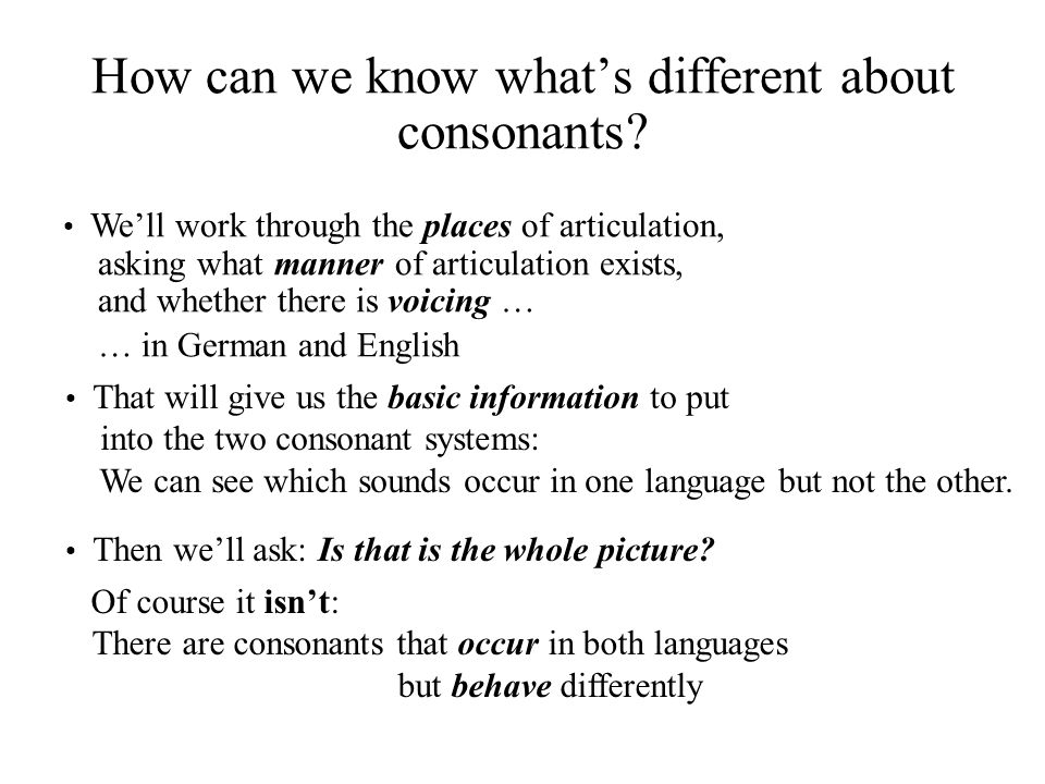 How can we know what's different about consonants