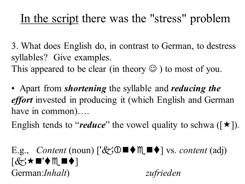 In the script there was the stress problem