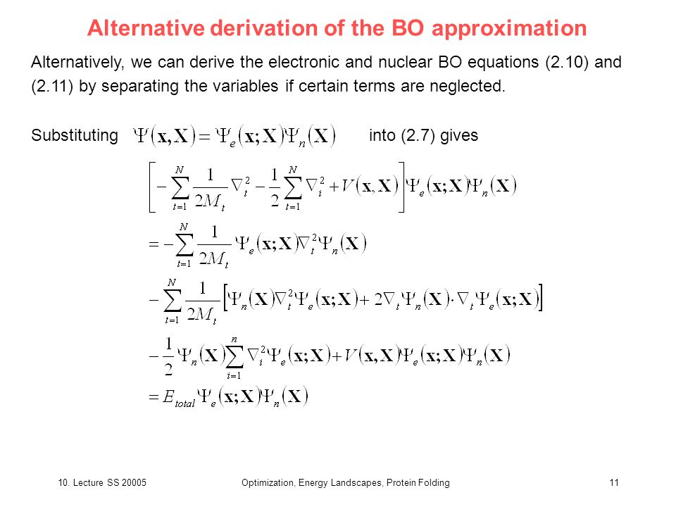 Alternative derivation of the BO approximation