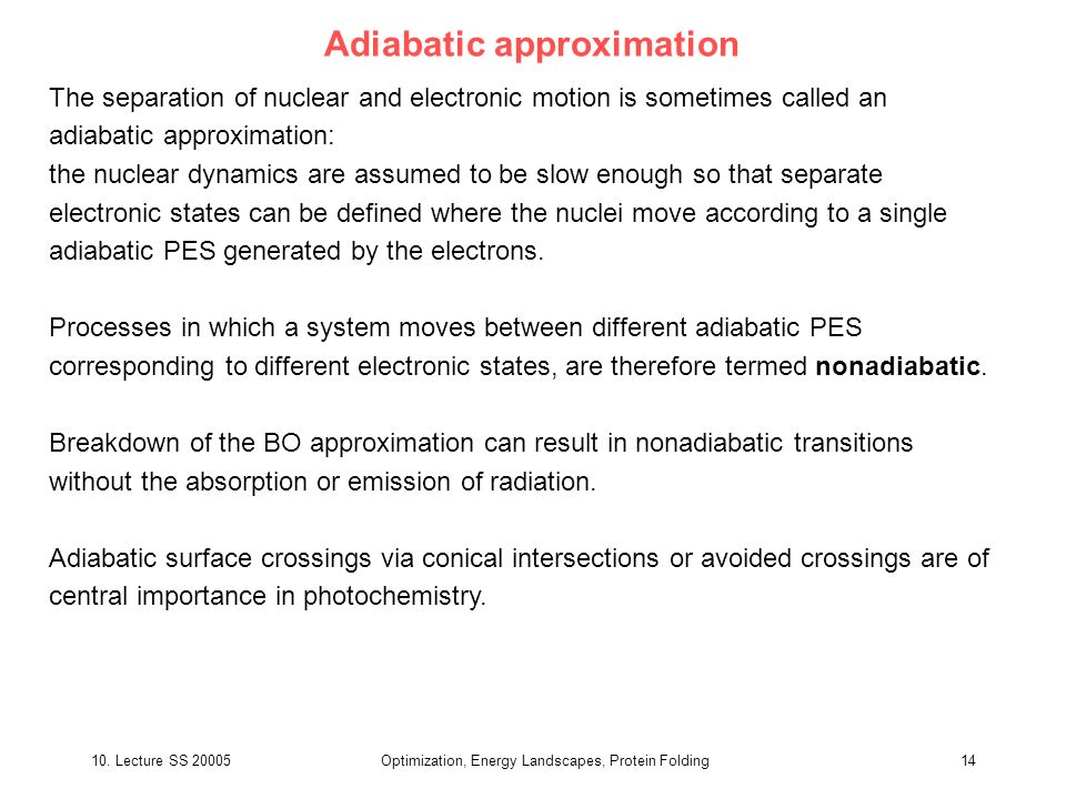 Adiabatic approximation