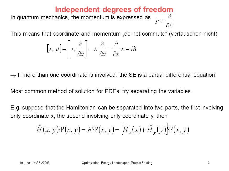 Independent degrees of freedom