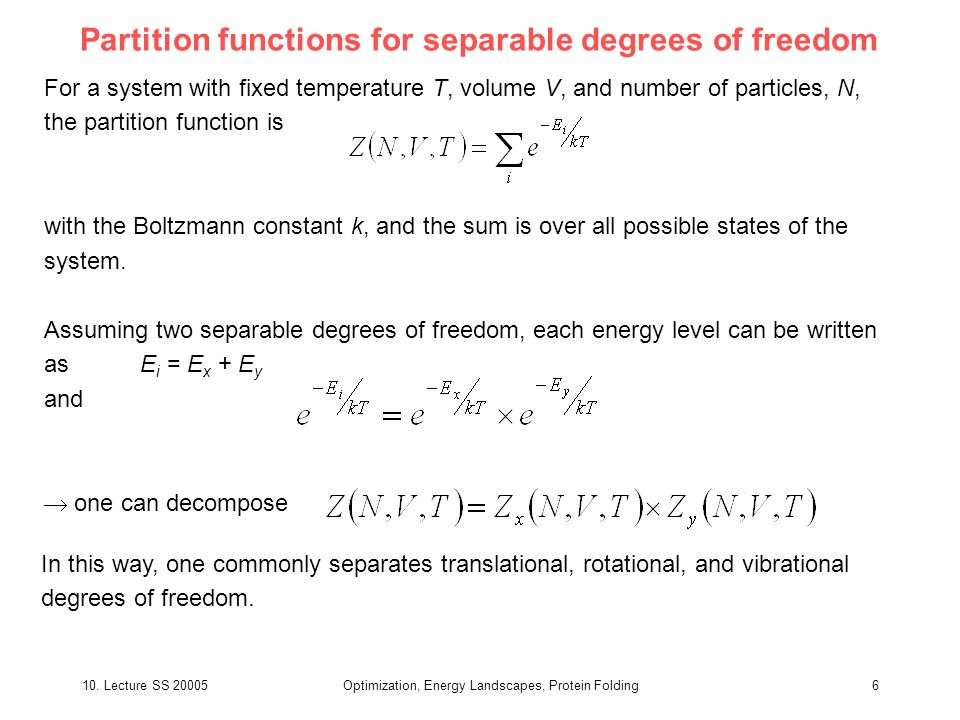 Partition functions for separable degrees of freedom
