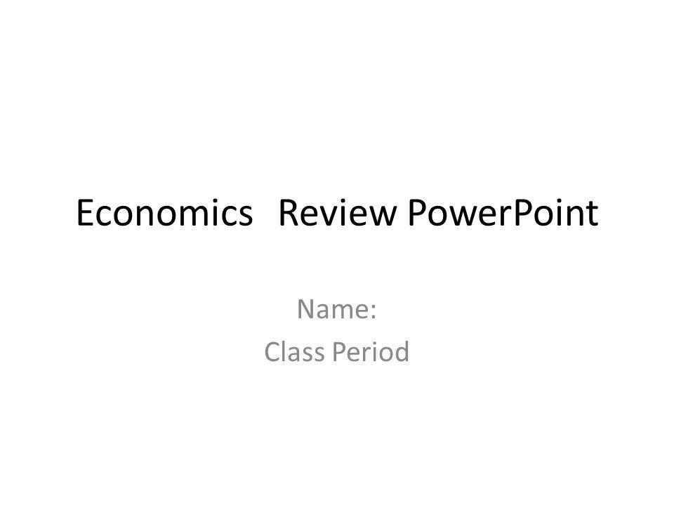 Economics Review Powerpoint Ppt Download
